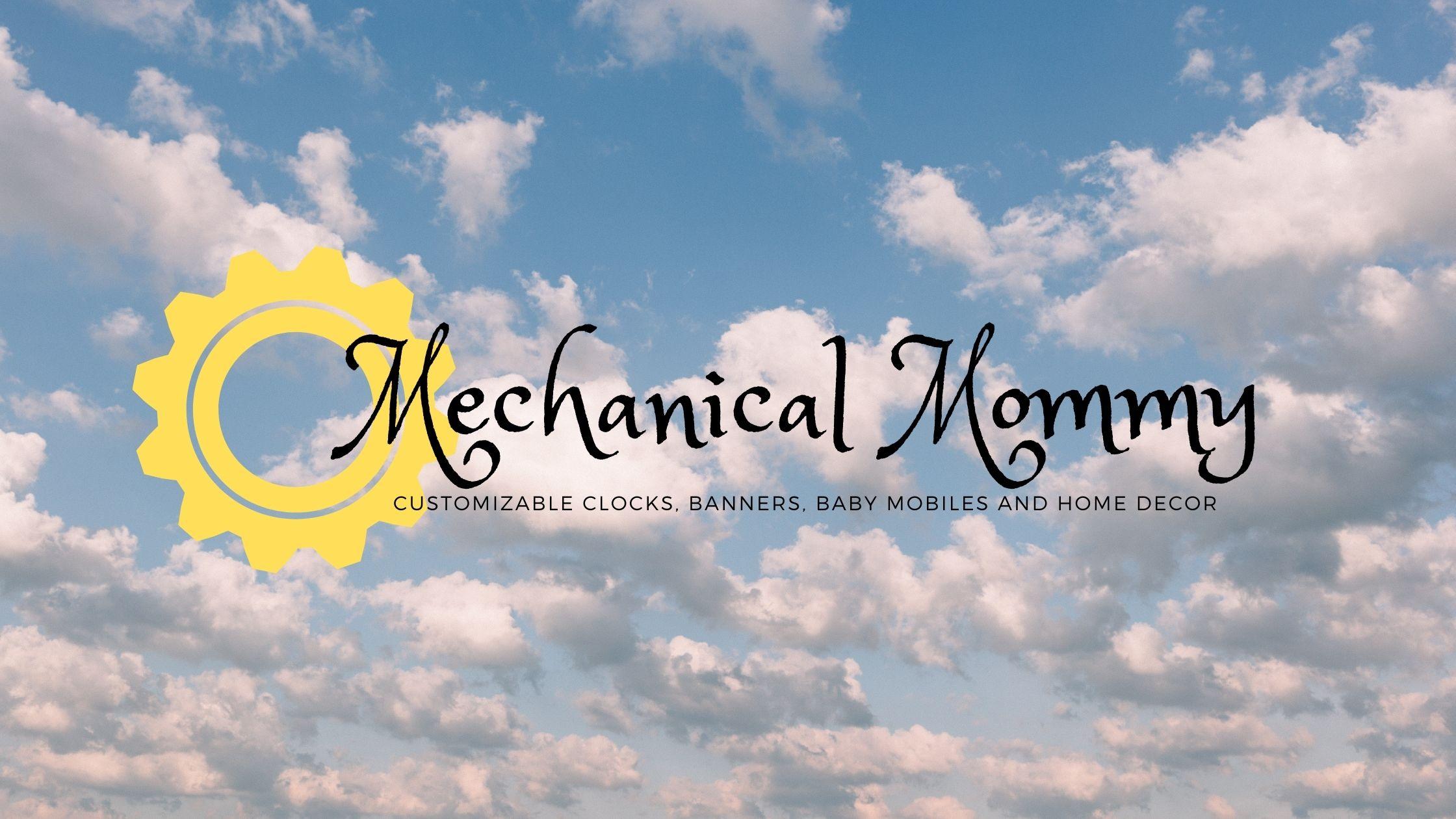 Mechanical Mommy