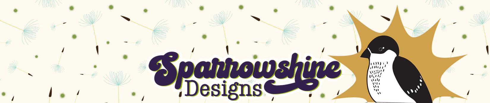 Sparrowshine Designs